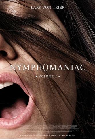 Nymphomaniac - Volume 2 - Affiche