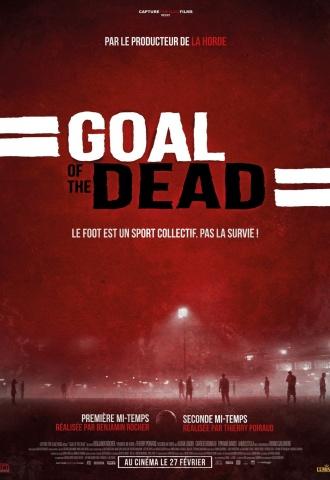 Goal of the dead - Seconde mi-temps - Affiche