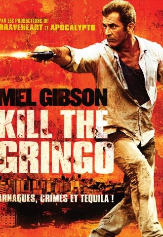 Kill The Gringo