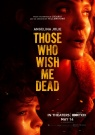 Those Who Whish Me Dead - Affiche