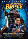 My Name is Bruce - Affiche