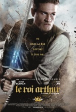 Affiche Le Roi Arthur : La légende d'Excalibur
