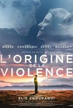 L'Origine de la violence - Affiche