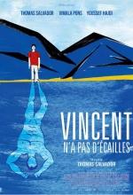Vincent n'a pas d'écailles - Affiche