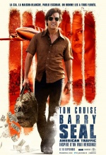 Barry Seal : American Traffic - Affiche