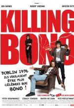 Killing Bono - Affiche