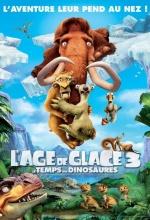 Affiche L'Age de Glace 3 - Le temps des dinosaures